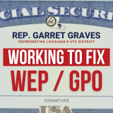 Congressman Graves is working to eliminate WEP GPO